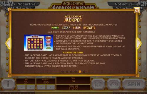 Age of the Gods Goddess of Wisdom Review Slots Numerous games are linked to four mystery progressive jackpots. All four jackpots are randomly won.