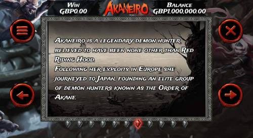 Akaneiro Review Slots is a legendary demon hunter believed to have been none other than Red Riding Hood. Following her exploits ine Europe she journeyed to Japan, founding an elite group of demon hunters konwn as the Order of Akane.