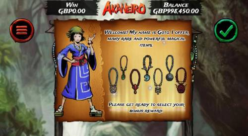 Akaneiro Review Slots Get ready to select your bonus reward. Click on the green check-mark to proceed.