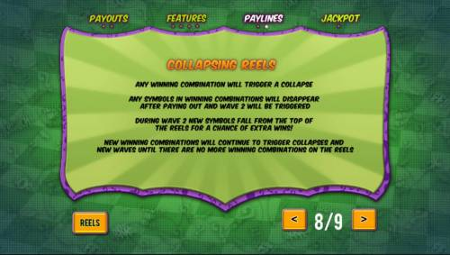 Batman and The Riddler Riches Review Slots Collapsing Reels - Any winning combination trigger a collapse. Any symbols winning combinations will disappear after paying out and wave 2 will be triggered.