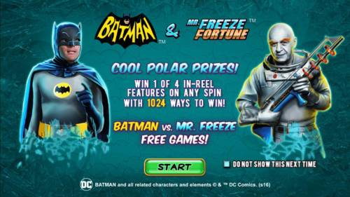 Batman & Mr. Freeze Fortune Review Slots Game features include: Cool Polar Prizes! Win 1 of 4 in-reel features on any spin with 1024 ways to win! Batman vs Mr. Freeze Free Games!