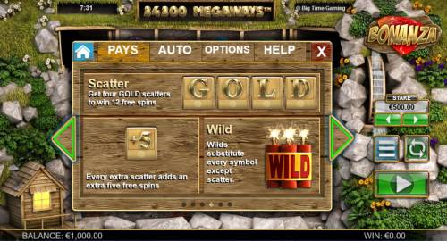 Bonanza Megaways Review Slots Scatter - Get four GOLD scatters to win 12 free spins. +5 Every extra scatter adds an extra five free spins. Wild substitutesevery symbol except scatter.