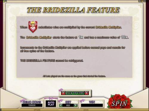 Bridezilla Review Slots when the bride symbol substitutes wins are multiplied by the current bridezilla multiplier