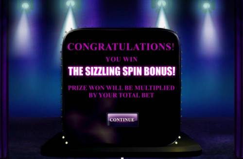 Chippendales Review Slots The Sizzling Spin Bonus! Prize won will be multiplied by your total bet.