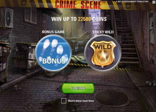 Crime Scene Review Slots win up to 22500 coins, bonus game and sticky wilds