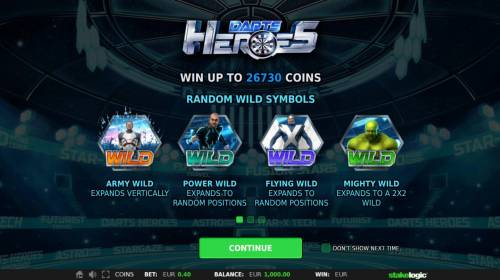 Darts Heroes Review Slots Win up to 26730 coins! Random Wild Symbol include: Army Wild, Power Wild, Flying Wild and Mighty Wild.