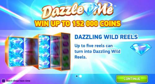 Dazzle Me Review Slots Game also features - Dazzling Wild Reels - Up to five reels can trun into Dazzling Wild reels.