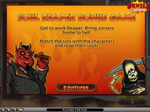Devil's Delight Review Slots Soul reaper bonus game awarded. Match the sins to the character and collect their souls