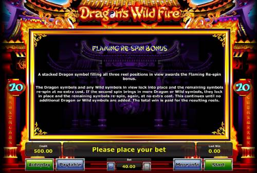Dragon's Wild Fire Review Slots Flaming Re-Spin Bonus - A stacked dragon symbol filling all three reel positions in view awards the Flaming Re-Spins feature.