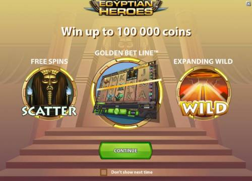 Egyptian Heroes Review Slots game features - win up to 100000 coins, free spins, golden bet line and expanding wild