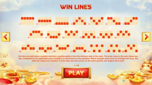 God of Wealth Review Slots Payline Diagrams 1-20. All wins are paid when a symbol matches a payline pattern from the leftmost side of the reels.