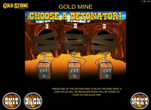 Gold Strike Review Slots Gold Mine Bonus Feature - Choose a detonator to reveal a prize award