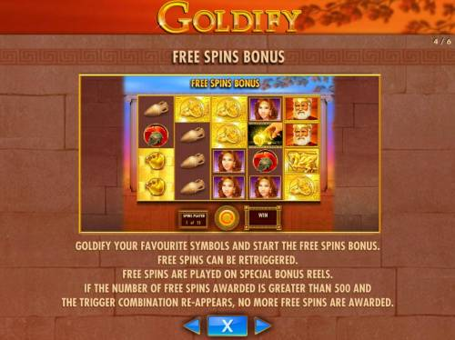 Goldify Review Slots Goldify your favourtite symbols and start the free spins bonus. Free Spins can retriggered. Free Spins are played on special bonus reels.