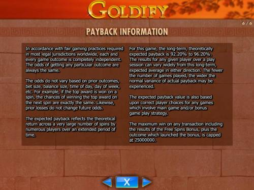 Goldify Review Slots Payback Information - Theoretical return To Player is from 92.20% to 96.20%. The maximum win on any transaction is capped at 250,000.