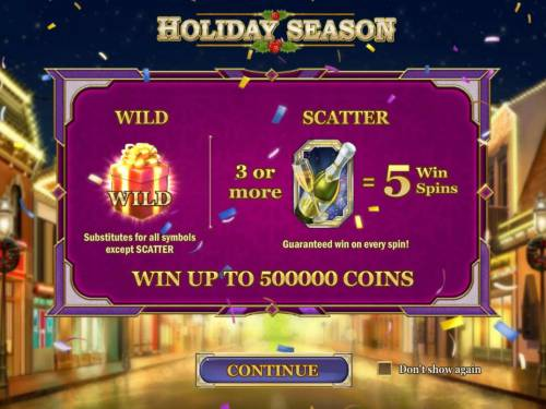 Holiday Season Review Slots Game features include: Wild and Scatter symbols. Win up to 500,000 coins!