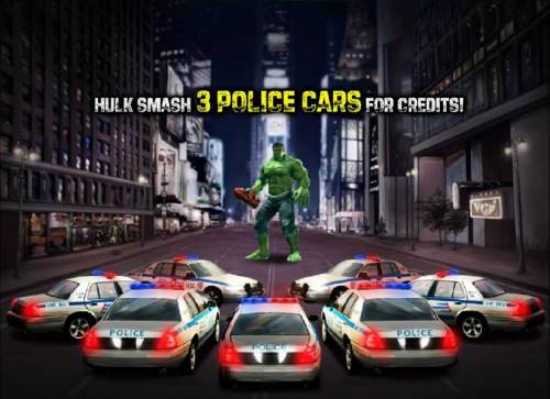 The Incredible Hulk 50 Lines Review Slots select three police cars for hulk to smash and win credits