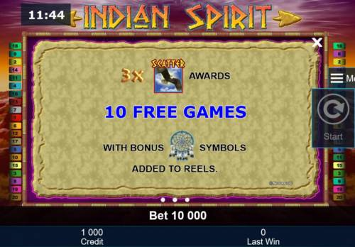 Indian Spirit Review Slots Three bald eagle scatter symbols awards 10 free games with bonus dream catcher symbols added to the reels.