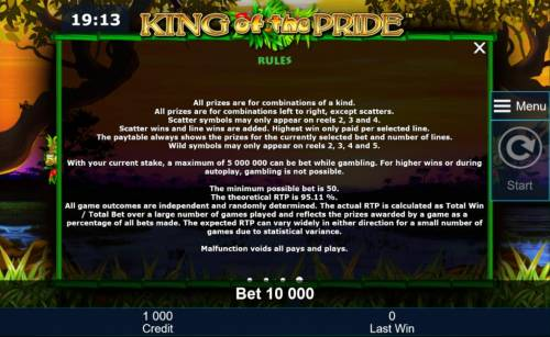 King of the Pride Review Slots General Game Rules - The theoretical average return to player (RTP) is 95.11%.