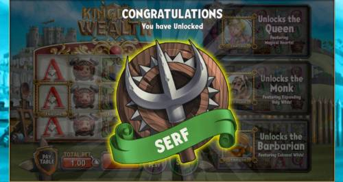 Kingdom of Wealth Review Slots You will start the game by unlocking the Serf badge.
