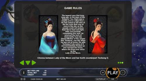 Lady of the Moon Review Slots Bonus Game Rules - Choose between the Lady of the Moon or Earth counterpart Tschang O to reveal a prize award.