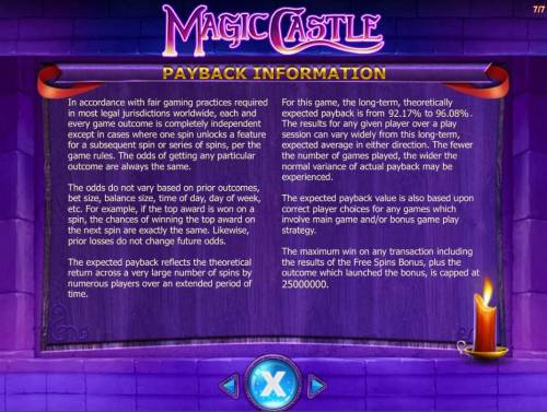 Magic Castle Review Slots Payback Information - Theoretical return To Player is from 92.17% to 96.08%. The maximum win on any transaction is capped at 250,000.