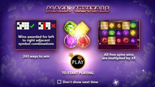 Magic Crystals Review Slots game features 243 ways to win and all free spins are multiplied by 3x.