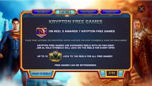 Man of Steel Review Slots Krypton Free Games Rules - Landing Krypton Bonus symbol on reel 5 awards 7 Krypton Free Games.