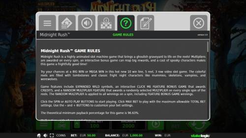 Midnight Rush Review Slots General Game Rules - The theoretical average return to player (RTP) is 96.63%.