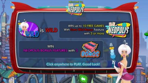 RF Neopolis Review Slots game features include a wild symbol. Win up to 10 free games with Extra Wild Bonus Feature with three or more NEOPOLIS game symbols. Win Neopolis Bonus Feature with 3 BONOS symbols