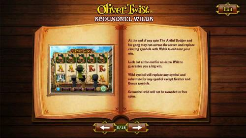 Oliver Twist Review Slots Scoundrel Wilds - At the end of any spin The Artful Dodger and his gang may run across and replace existing symbols with Wilds to enhance your win.