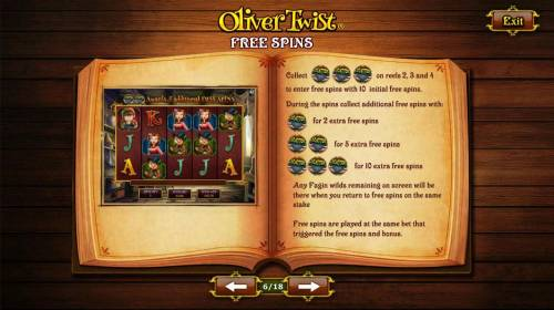 Oliver Twist Review Slots Free Spins - Collect three scatters on reels 2, 3 and 4 to enter free spins with 10 initial free spins.