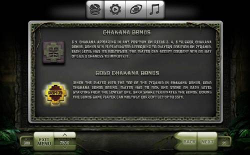 Pachamama Review Slots Chakana Bonus triggered by 3x chakana appearing in any position on reels 3, 4 and 5. Gold Chakana Bonus begins when the player hits the top of the pyramid in the Chakana Bonus.