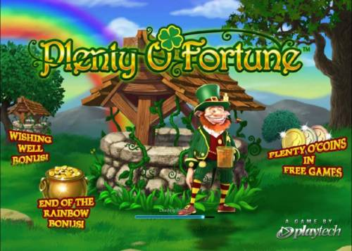 Plenty O' Fortune Review Slots the game features include - wishing well bonus - plenty o' coins in free free games - end of the rainbow bonus