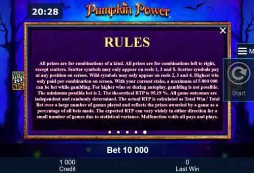 Pumpkin Power Review Slots General Game Rules - The theoretical average return to player (RTP) is 95.19%.