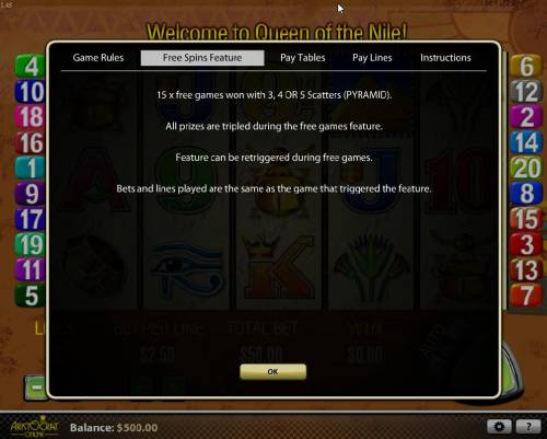 Queen of the Nile Review Slots 15 x free games won with 3, 4 or 5 Pyramid scatters. All prizes are tripled during the free games feature. Feature can be re-triggered during free games.