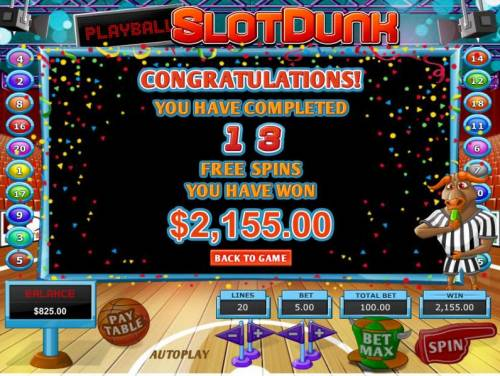Slot Dunk Review Slots After completeing 13 free spins a 2,155.00 jackpot is paid out
