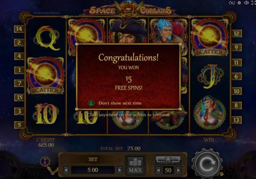 Space Corsairs Review Slots Free Spins feature triggered and awards player with 15 free games.