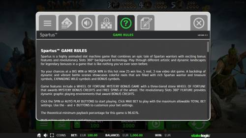 Spartus Review Slots General Game Rules - The theoretical average return to player (RTP) is 96.61%.