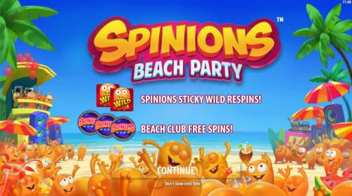 Spinions Beach Party Review Slots game features include Spinions Sticky Wild Respins! Beach Club Free Spins.