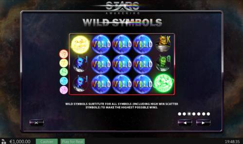 Stars Awakening Review Slots Wild symbols sustitute for all symbols (including high win scatter symbols) to make the highest possible wins.