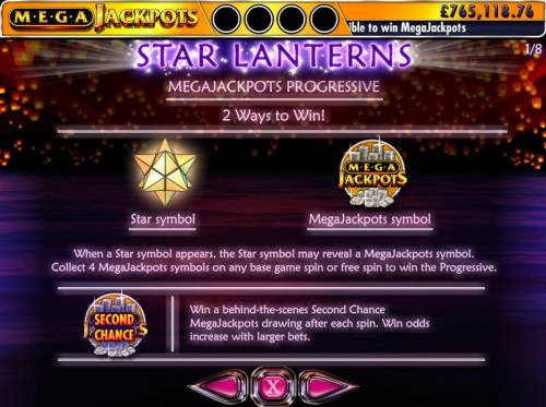 Star Lanterns Mega Jackpots Review Slots Megajackpots Progressive - 2 Ways to Win - When a star symbol appears, the star symbol may reveal a MegaJackpots symbol. Collect 4 MegaJackpots symbols on any base game or free spin to win the Progressive. Win a behind the scenes Second Chance MegaJackpot