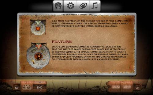 Stone Age Review Slots Three or more stone pictograph scatter symbols on the screen trigger 10 free games with special expanding symbol. One special expanding symbol is randomly selected at the start of the free games.