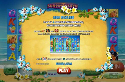 Sunset Beach Review Slots New feature! Play on 4 machines simultaneously, with expanding cloning wilds. Get 4 free games symbols on screen to win 15 free games on all 4 machines.