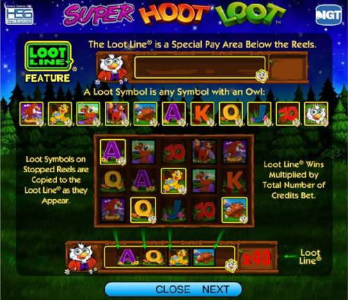 Super Hoot Loot Review Slots Loot Line Feature - The Loot Line is a Special Pay Area Below the reels.
