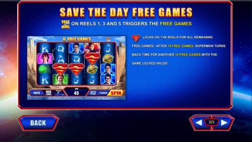 Superman the Movie Review Slots Free Games symbols on reels 1, 3 and 5 triggers the Save the Day Free Games.