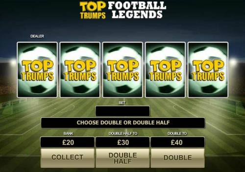 Top Trumps Football Legends Review Slots during the gamblw feature you have to select a card that beats the dealer in order to win