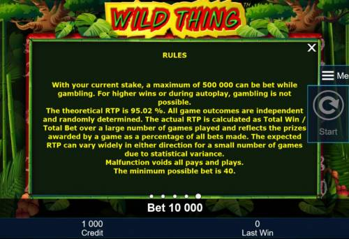 Wild Thing Review Slots General Game Rules - The theoretical average return to player (RTP) is 95.02%.