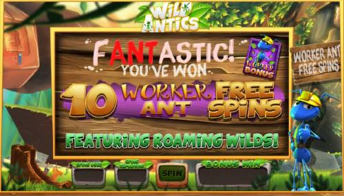 Wild Antics Review Slots 10 Worker Ant Free Spins Awarded featuring roaming wilds.