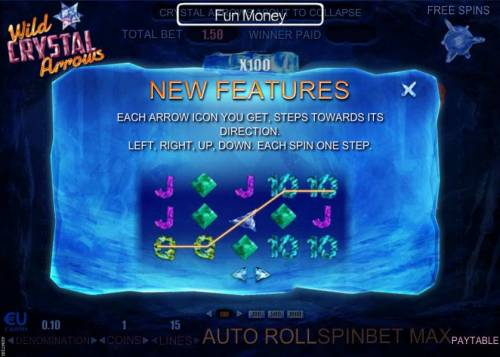 Wild Crystal Arrows Review Slots New features - Each arrow icon you get, steps towards its direction. left, right, up, down. Each spin one step.