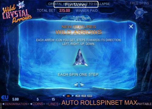Wild Crystal Arrows Review Slots Wild Arrows - Each arrow icon you get, steps towards its direction. Left, Right, Up, Down. Each spin is one step.